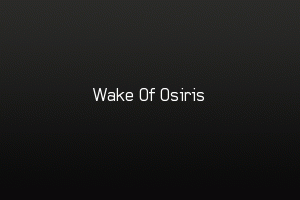 Wake Of Osiris