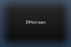 IRMstream