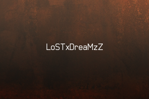 LoSTxDreaMzZ