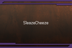 Sleaze_Cheeze