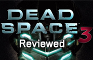 Dead Space 3 Reviewed