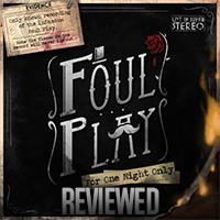 Foul Play Review.