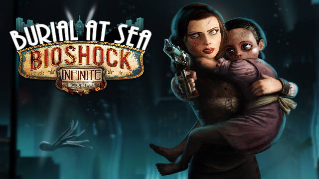 Bioshock Infinite Burial At Sea Episode 2 Launches Today