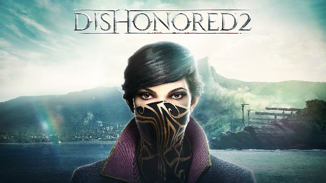 Dishonored 2 Gets a Live Action Trailer